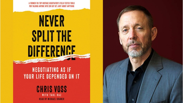 Chris Voss, Never Split the Difference